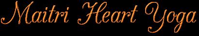Maitri Heart Yoga
